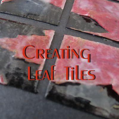 Creating Leaf Tiles